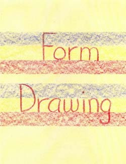 Waldorf Without Walls - Form Drawing for the Homeschooling Parent